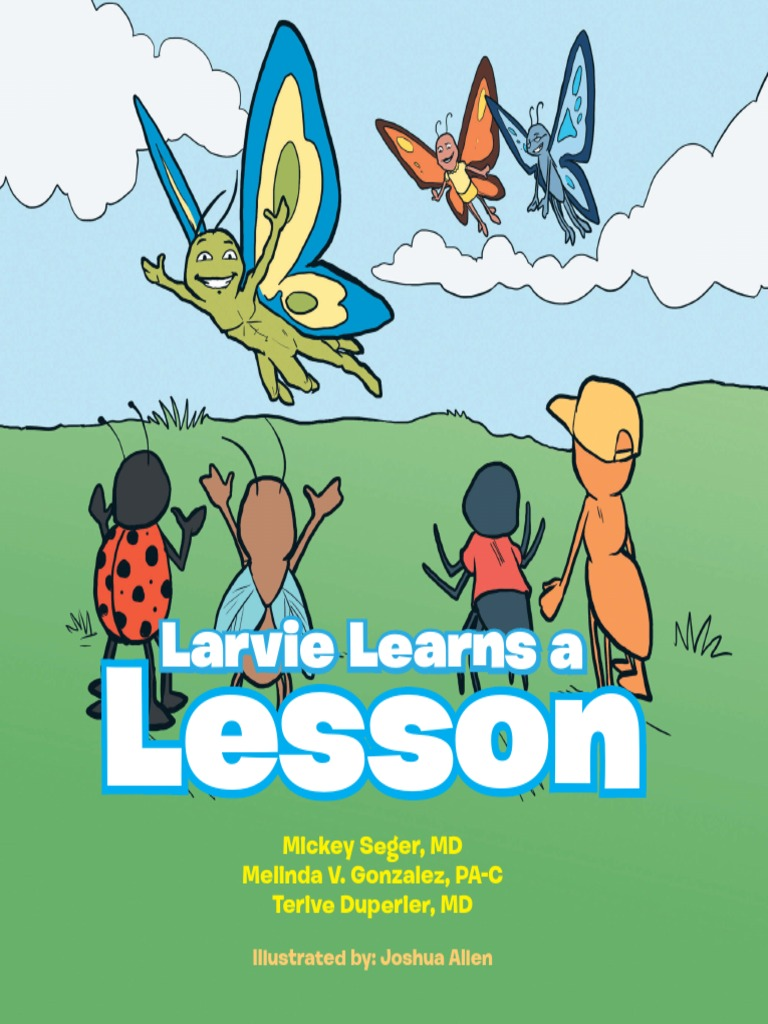 Larvie Learns a Lession Book Review